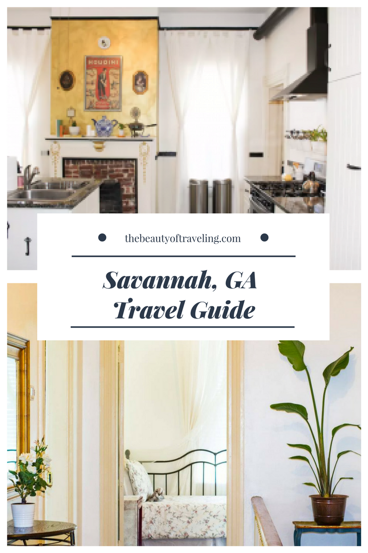 A Travel Guide to Savannah - The Beauty of Traveling